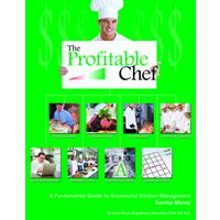 New Book, The Profitable Chef, Turns Commercial Kitchens into Powerful Profit Centers