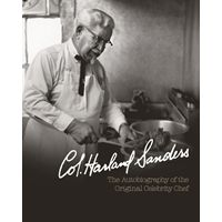 Newly Discovered Colonel Sanders Autobiography & Recipe Book Launched Exclusively on Facebook