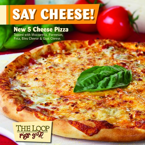 Say Cheese, Introducing The Loop Pizza Grill's New Five-Cheese Pizza