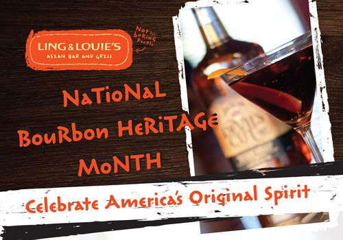 Ling and Louie's Asian Bar and Grill Celebrates National Bourbon Heritage Month in September