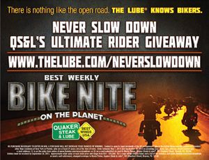 Never Slow Down: The Quaker Steak & Lube Launches Ultimate Rider Giveaway