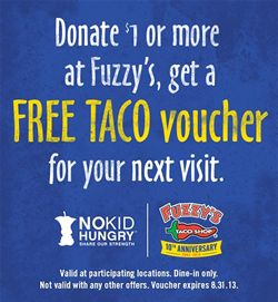 Fuzzy's Taco Shop's 10th Anniversary Campaign on Track to Provide 750,000 Meals for Hungry Kids