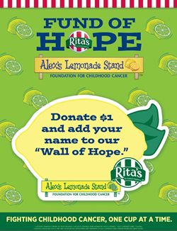 "8th Annual Lemon Fundraiser to Raise Funds for Children with Cancer June 5th - June 18th  More Than 625 Rita's Italian Ice Outlets To Raise Funds For Alex's Lemonade Stand And The Fight Against Pediatric CancerTrevose, PA  (RestaurantNews.com)  Rita's Italian Ice®, the nation's largest Italian Ice concept with over 625 outlets in 20 states, announced its annual Paper Lemon Fundraising Campaign and eighth annual partnership with Alex's Lemonade Stand Foundation (ALSF), a national nonprofit dedicated to finding a cure for all kids with cancer.  Beginning June 5th and continuing through June 18th, all Rita's Ice outlets will encourage Guests to donate $1 for a paper lemon to raise money for the charity. The lemons will be used to build a ""Wall of Hope,"" a visual tribute to the community's participation in the fundraiser, at each Rita's Ice location.  Since 2006, Rita's has been a corporate partner of ALSF and implemented the paper lemon campaign to help raise funds for pediatric cancer research, one Lemon at a time.  In honor of the Foundation's namesake, the late Alexandra ""Alex"" Scott, Rita's renamed its Lemon Ice flavor—""Alex's Lemonade.""  Lemon, one of Rita's original flavor offerings when the company was established in 1984, is still one of the company's most popular flavors.  Last year's Paper Lemon Fundraising Campaign generated more than three hundred and fifty thousand dollars in donations. Over the past seven years, Rita's has collectively raised more than $3.5 million for pediatric cancer research, becoming one of the leading corporate fundraising partners for Alex's Lemonade Stand Foundation.  ""We couldn't be more proud of our Rita's Franchisees and their Treat Team's efforts in raising funds and awareness for children battling cancer,"" said Jonathan Fornaci, President, Rita's Italian Ice. ""This year we hope our Paper Lemon Fundraising Campaign raises even more money for the fight against childhood cancer.""  This year, Rita's has established ""Rita's Fund of Hope"", which will ensure that the travel needs of families whose children are battling cancer are met. ""Our new goal is to raise $1 million over the next 2 years,"" Fornaci said.  ""We are continuously amazed by the ongoing support Rita's Franchise Company has provided to Alex's Lemonade Stand Foundation over the past seven years, and we're thrilled to introduce Rita's new Fund of Hope,"" said Jay Scott, Alex's father and Co-Executive Director of ALSF. ""By enlisting the support of their Guests, Rita's helps to continue our daughter's legacy and allows us to take strides toward fighting childhood cancer.""  About Rita's Franchise Company  More Than 625 Rita's Italian Ice Outlets To Raise Funds For Alex's Lemonade Stand And The Fight Against Pediatric CancerRita's Franchise Company, founded in 1984 and headquartered in Trevose, PA, is the largest Italian Ice concept in the United States, currently operating in 20 states with over 625 outlets. Rita's presently has international outlets opening in China, India, ABC islands (Aruba, Bonaire and Curacao), and Canada, and is continuing to grow nationally and internationally through franchise opportunities.  The popular chain offers a variety of frozen treats including its famous Italian Ice, made fresh daily with real fruit, available in over sixty-five flavors, Old-Fashioned Frozen Custard, Milkshakes, Sundaes with Unlimited Toppings, Light Custard, Frozen Custard Cakes, Custard Cookie Sandwiches made with OREO®, layered Gelati as well as its signature Misto® and Blendini® creations. Since 1984, ""Ice, Custard, Happiness,"" has been the brand's motto, and almost thirty years later, Rita's is still dedicated to serving up a big dose of happiness with their freshly made, delicious, custom treats, in a fun-filled atmosphere.  Rita's topped the Zagat Survey for the #1 Best Quick Refreshment, Ice Cream/Custard for 2012, and was named one of the Top 25 Franchise High Performers by the Wall Street Journal's ""Startup Journal"" and named Top 100 on Entrepreneur Magazine's ""Top 500 Franchise Rankings"" in 2012.  For more information about Rita's please call 1-800-677-7482 or visit www.ritasice.com or www.ownaritas.com  About Alex's Lemonade Stand Foundation  Alex's Lemonade Stand Foundation (ALSF) emerged from the front yard lemonade stand of cancer patient Alexandra ""Alex"" Scott (1996-2004). In 2000, 4-year-old Alex announced that she wanted to hold a lemonade stand to raise money to help find a cure for all children with cancer. Since Alex held that first stand, the Foundation bearing her name has evolved into a national fundraising movement, complete with thousands of supporters across the country carrying on her legacy of hope. To date, Alex's Lemonade Stand Foundation, a registered 501(c)3 charity, has raised more than $60 million toward fulfilling Alex's dream of finding a cure, funding over 300 research projects nationally."