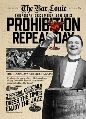 Bar Louie Celebrates 80th Anniversary of Prohibition Repeal on December 5th