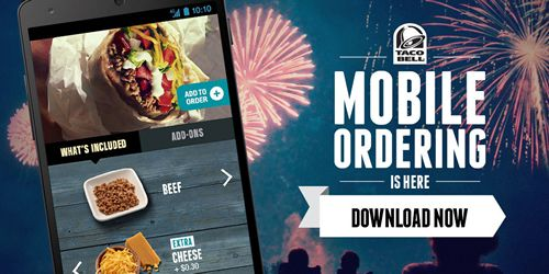 There's a New Way to Taco Bell and It's #OnlyInTheApp; Mobile Ordering and Payment Have Arrived