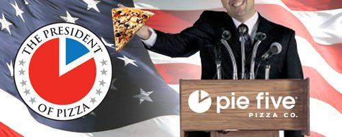 Pie Five Seeks President of Pizza