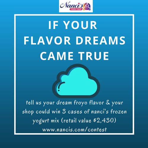"Nanci's Frozen Yogurt & IFYA Launch the ""If Your Flavor Dreams Came True"" Contest"