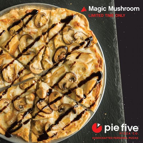 Pie Five's Magic Mushroom Pizza Will Send Your Taste Buds Sky High
