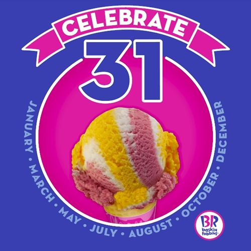 "Baskin-Robbins Invites Guests To Ring In The New Year With $1.31 Scoops Deal As Part Of ""Celebrate 31"" Promotion On New Year's Eve"