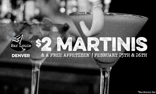 Bar Louie Celebrates 10 years in Northfield Stapleton with $2 Martinis and Much More