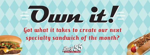 """Hwy 55 Burger, Shakes & Fries Invites Guests to """"Own"""" the Menu"""