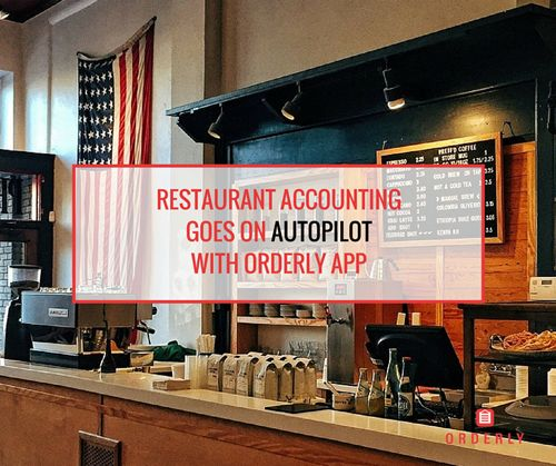 Restaurant Accounting Goes on Autopilot with New Orderly App