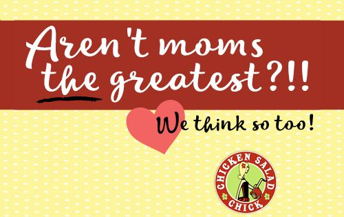 Chicken Salad Chick Celebrates Moms With Free Meal On Friday, May 6
