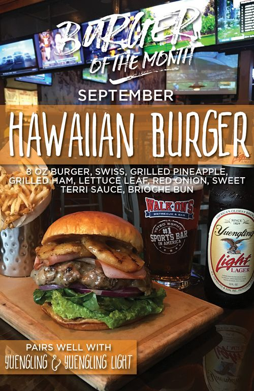 Hang Loose with Walk-On's New Hawaiian Burger