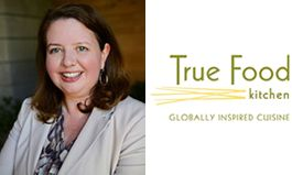 True Food Kitchen Announces Christine Barone as CEO