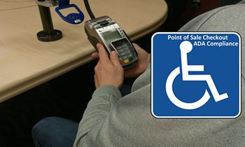 The ADA and your restaurant at Point of Sale Checkout could be the next lawsuit…here's why