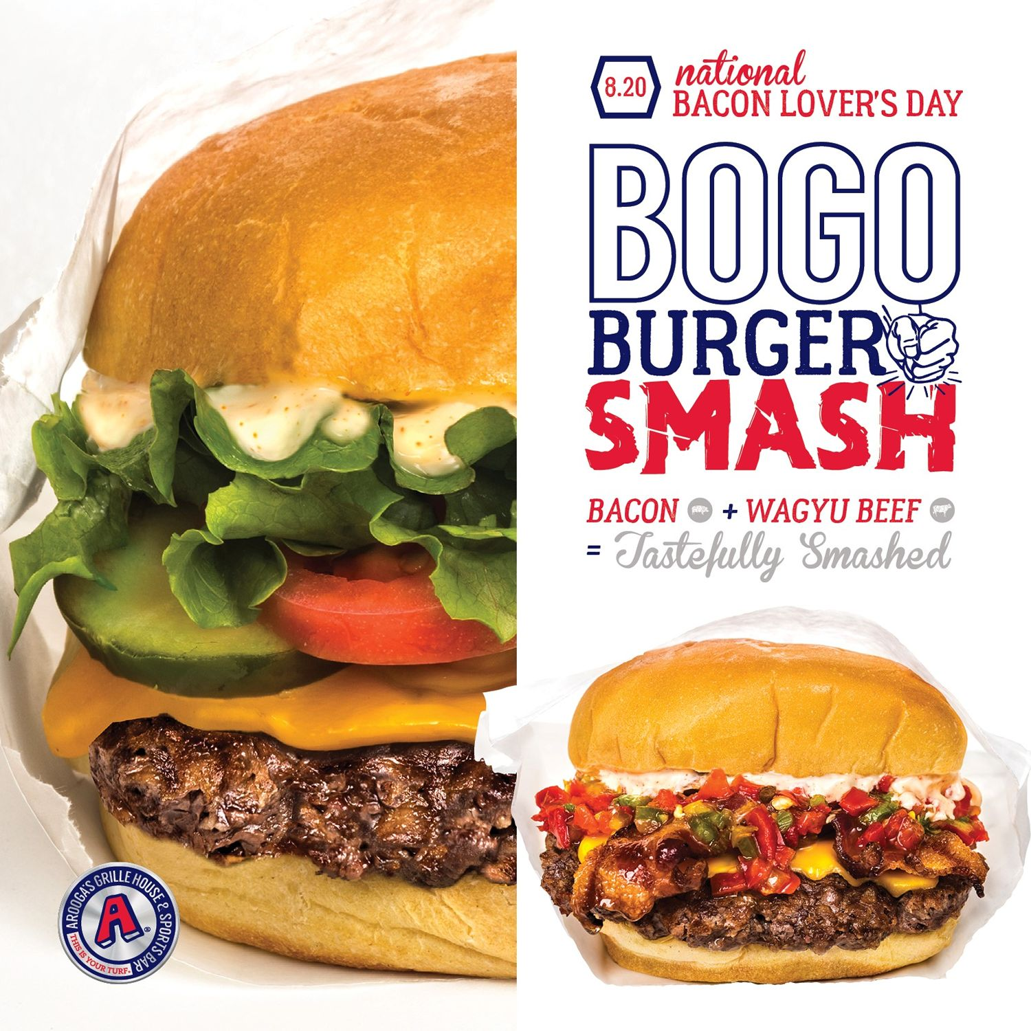 Arooga's Grille House & Sports Bar Offers FREE Bacon Burger Smash LTOs on National Bacon Lover's Day, Sunday August 20, 2017