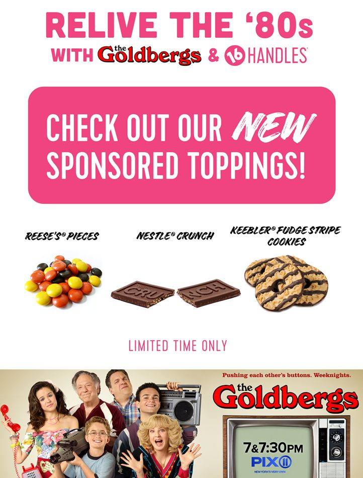16 Handles Launches Throwback Toppings in Collaboration with The Goldbergs and PIX 11!