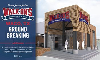 Walk-On's To Break Ground on 1st Waco Restaurant