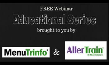 AllerTrain by MenuTrinfo Offers Free Monthly Webinars