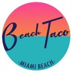 Beach Taco Miami is Elevating the Fast-Casual Game One Taco at a Time