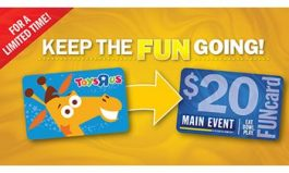 """Main Event Is Breathing Fun Back Into Toys """"R"""" Us Gift Cards"""