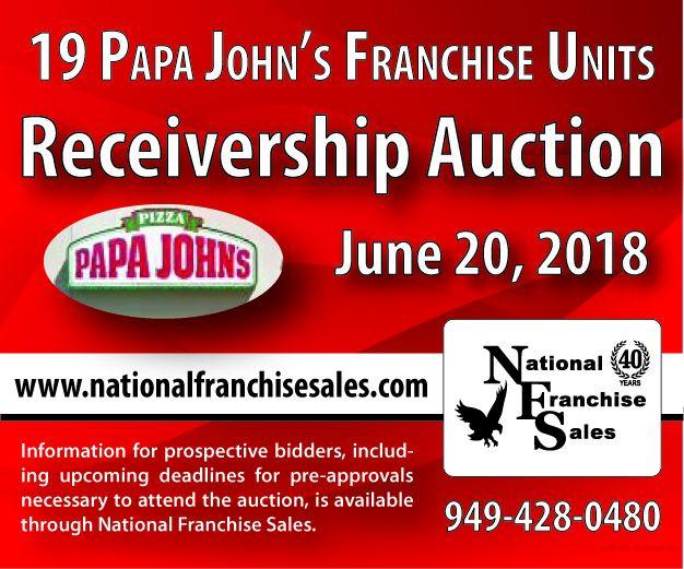 Papa John's Franchisee to Sell 19 Papa John's Restaurants Through Receivership Auction