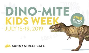 Sunny Street Café Kicks off Dino-Mite Kids Week