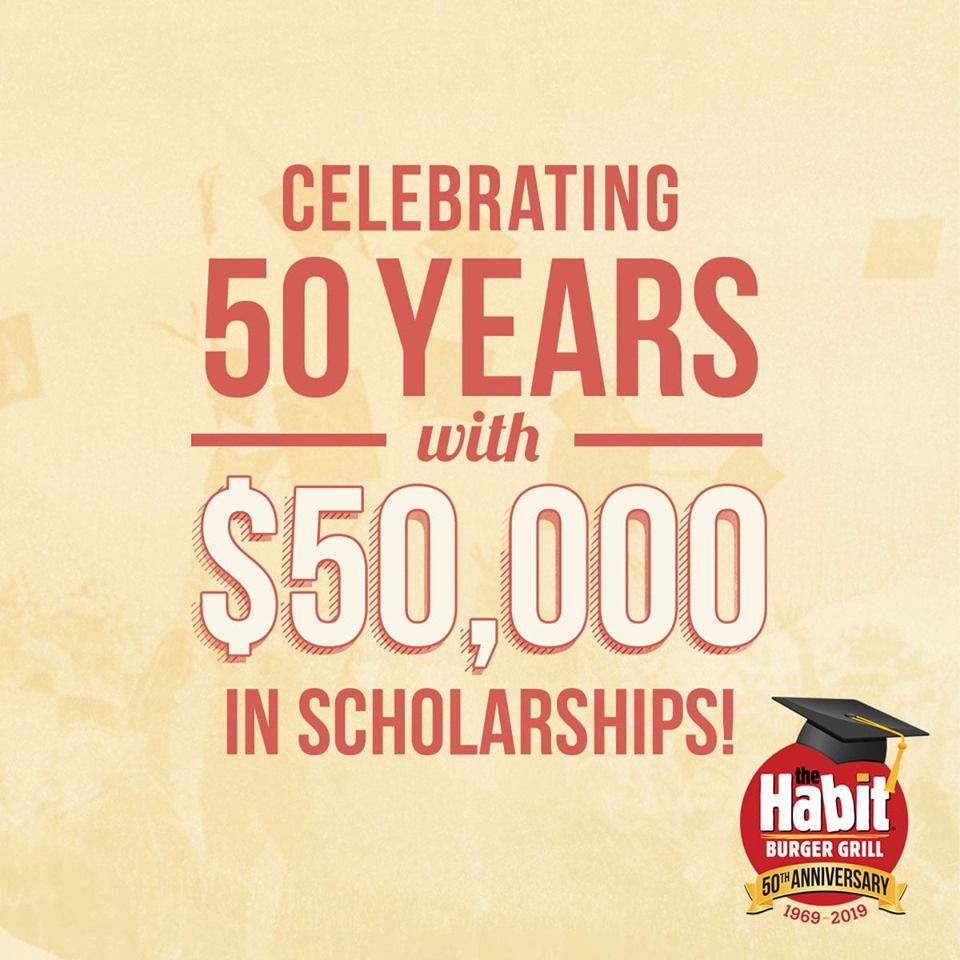 The Habit Burger Grill to Honor Twenty Outstanding Students With $50,000 in Scholarships as Part of Its 50th Anniversary Celebrations