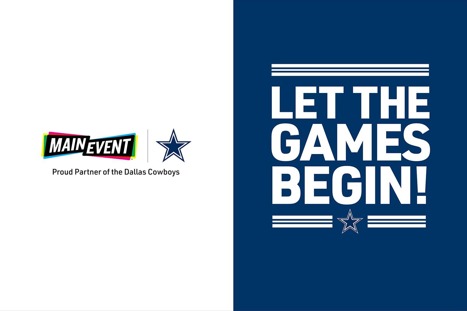 Main Event Entertainment, Dallas Cowboys Strike It Big for Fans and Families in Category First Partnership
