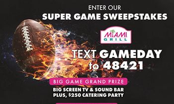 Miami Grill Super Game Sweepstakes