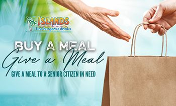 Islands Fine Burgers & Drinks Steps Up During Trying Times by Donating Meals to Local Senior Citizens