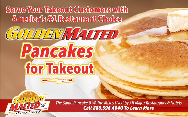 Serve Your Takeout Customers with America's #1 Restaurant Choice - Golden Malted Pancakes