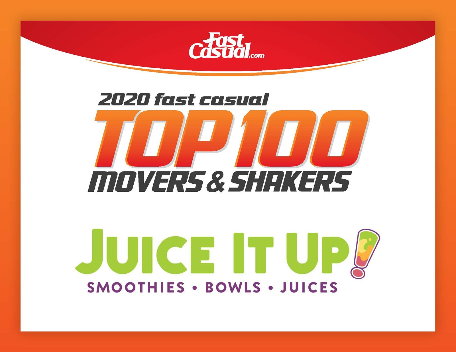 Juice It Up! Named a 2020 Fast Casual Top Mover & Shaker