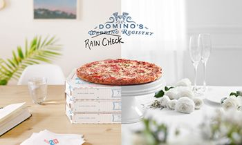 Postponed Wedding? Domino's Has a Rain Check Registry for That