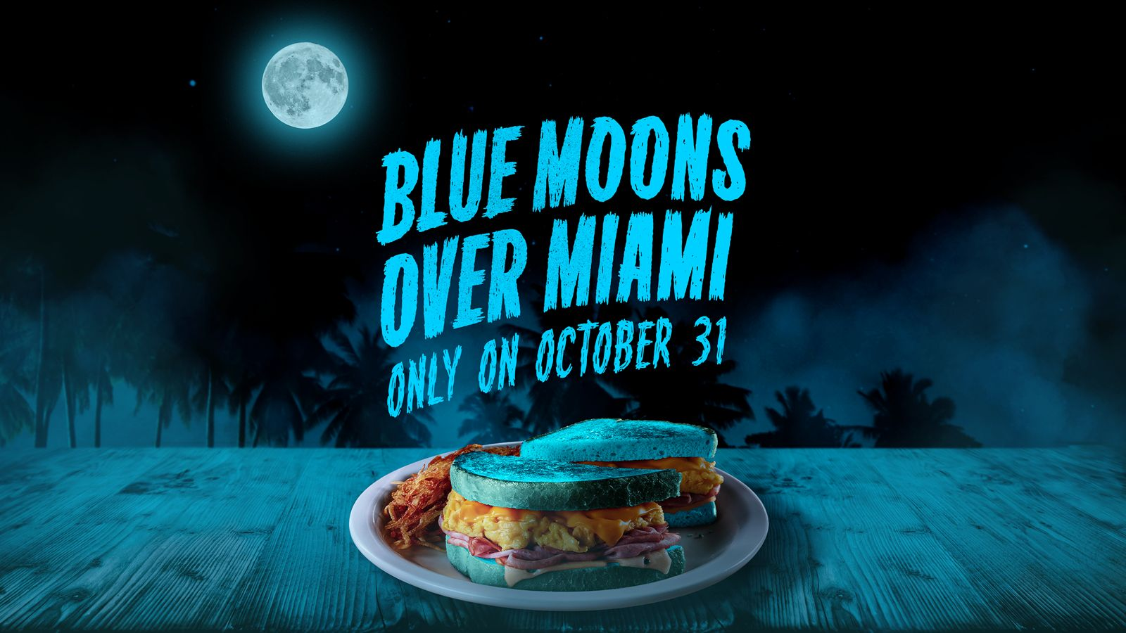 "Blue Moon, Blue Breakfast: Denny's Turns Iconic ""Moons Over My Hammy"" Breakfast Sandwich Blue for Halloween"