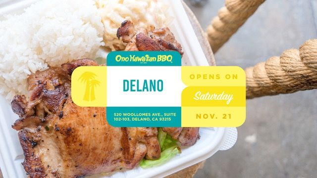 Ono Hawaiian BBQ Celebrates Newest Opening in Delano, CA