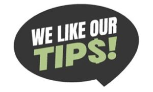 Op-Ed: Congress: We Like Our Tips! - Leave the Tip Credit in Place!