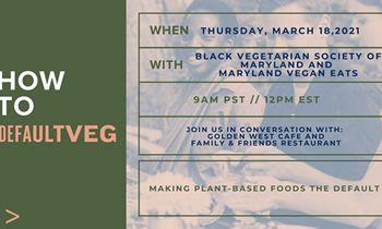 Maryland Defaults to Veg During Winter Vegan Restaurant Week