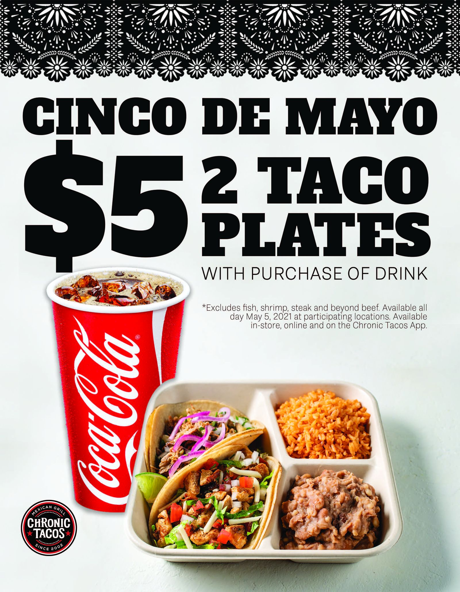 Chronic Tacos Offers $5 Taco Plates to Celebrate Cinco de Mayo
