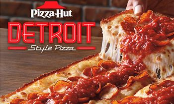 Back By Popular Demand – Pizza Hut Detroit-Style Returns Nationwide