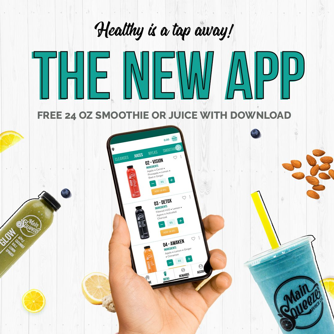 Main Squeeze Juice Co. Makes Healthy Even Easier and Faster with New App