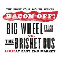 Bacon Off to Feature Orlando's Big Wheel Truck vs. C&S Brisket Bus in the Battle of the Bacon