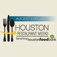 Houstonians Fight Hunger One Plate at a Time During Houston Restaurant Weeks 2012