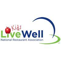 National Restaurant Association's Kids LiveWell Program Reaches 42,000 Locations Nationwide