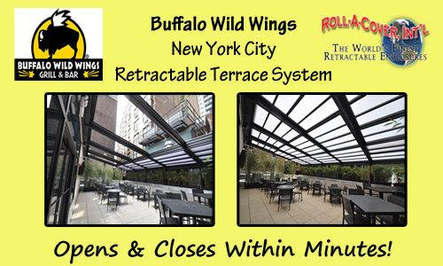Have Your Wings and Eat Them Too, Under a Roll-A-Cover Retractable Enclosure – Buffalo Wild Wings Style!