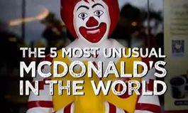 Five of the World's Most Unusual McDonald's Restaurants