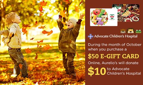 Help Aurelio's Pizza Support Advocate Children's Hospital this October When you Purchase E-Gift Cards Online