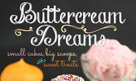 Celebrating Childhood Novelties, Smallcakes Founder Jeff Martin to Release First Cookbook, Buttercream Dreams