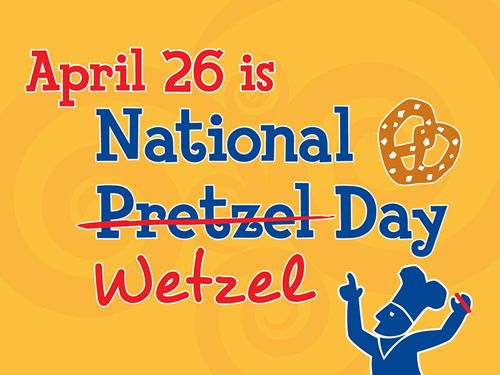 Wetzel's Pretzels Announces National Wetzel Day Celebration